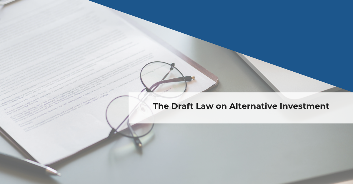 Confida News | The Draft Law on Alternative Investment