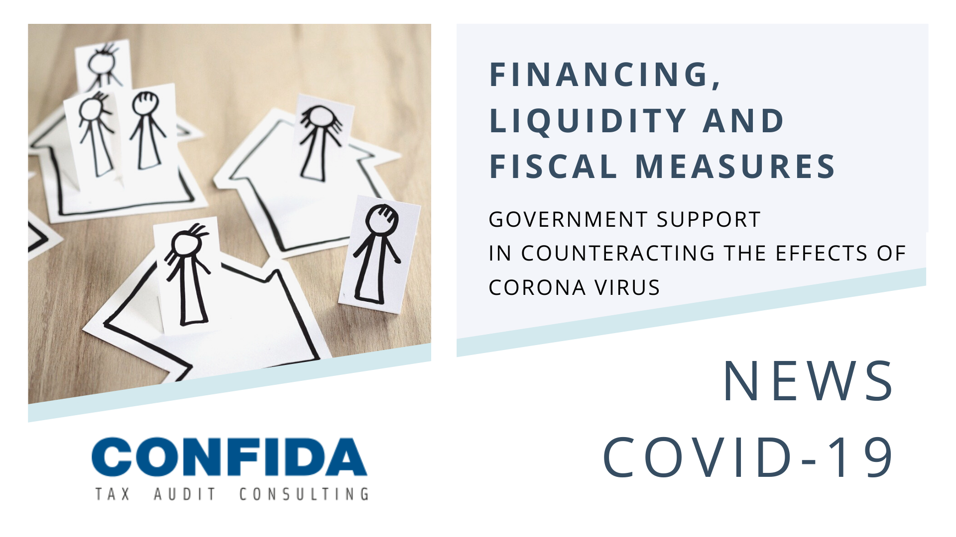 Financing, Liquidity and Fiscal Measures
