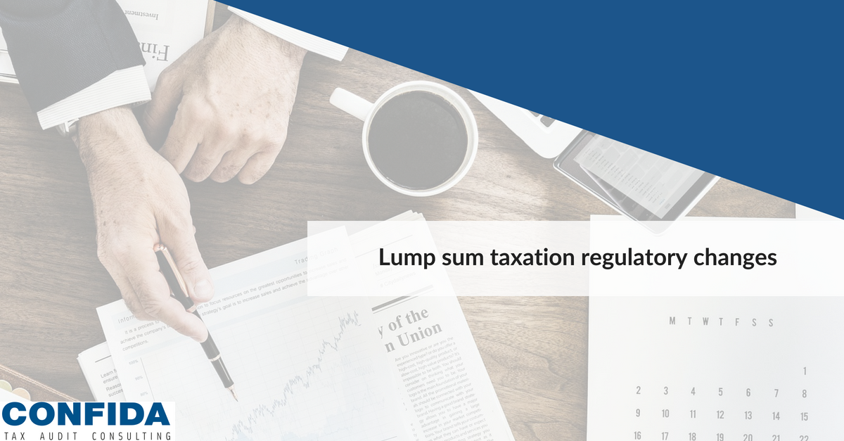 Everything You Need to Know About the Proposed Lump Sum Taxation Regulations Updates
