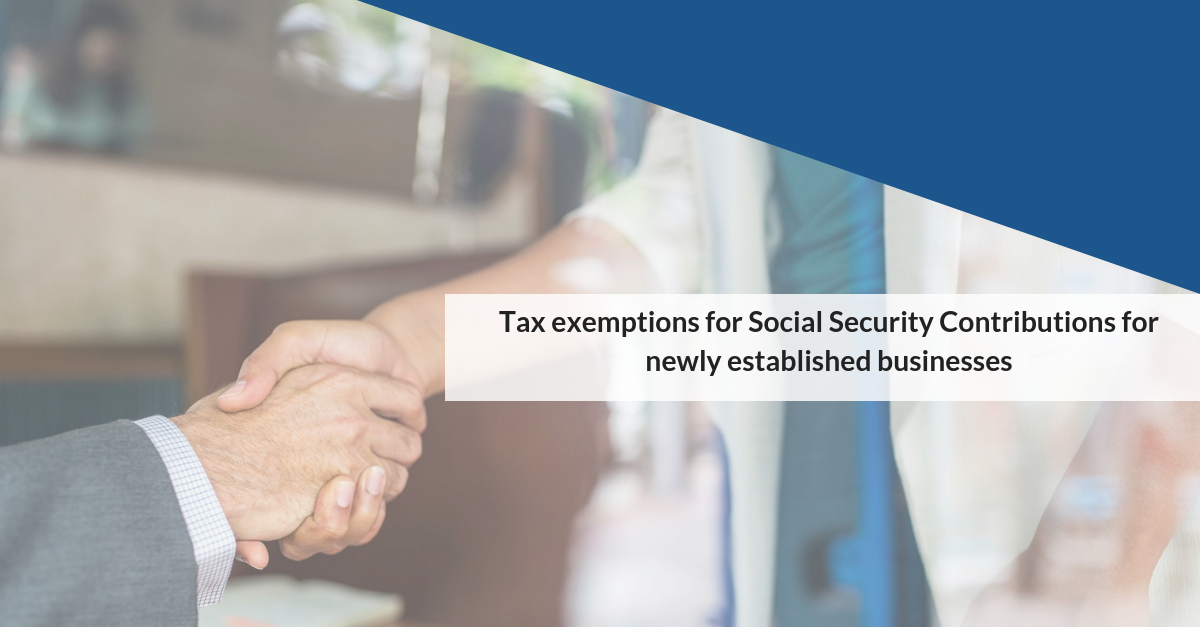 Tax exemptions for Social Security Contributions for newly established businesses