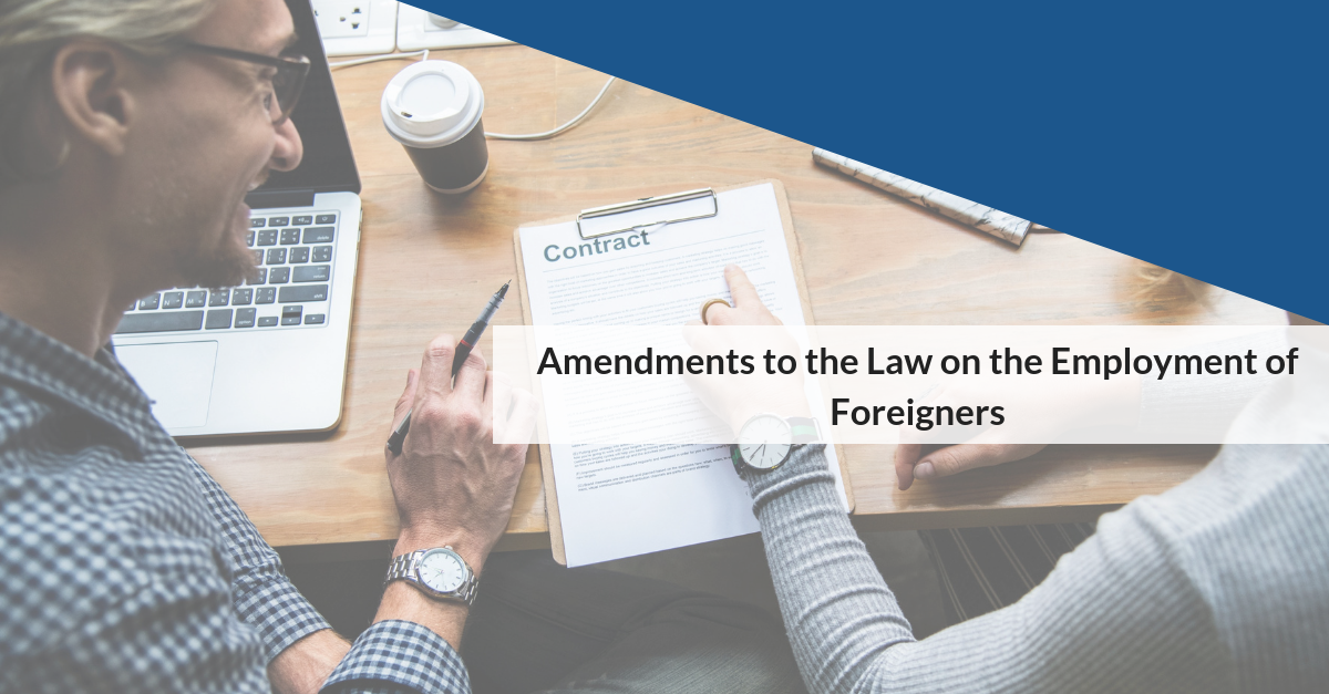Amendments to the Law on the Employment of Foreigners