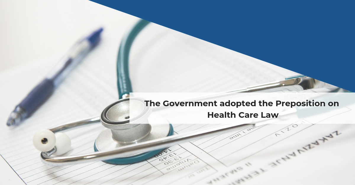 Confida news | The Government adopted the Preposition on Health Care Law