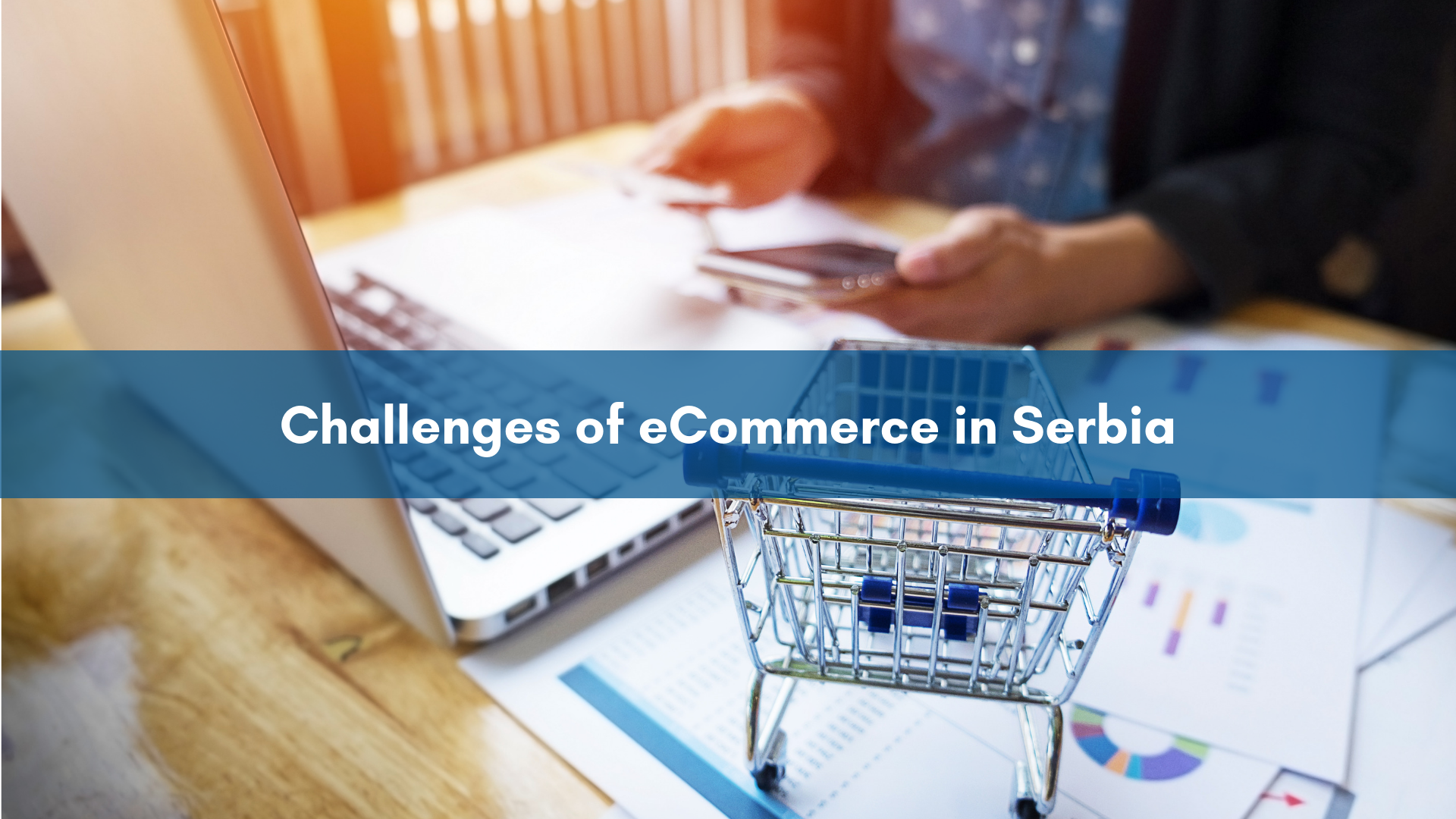 Confida News | Challenges of eCommerce in Serbia