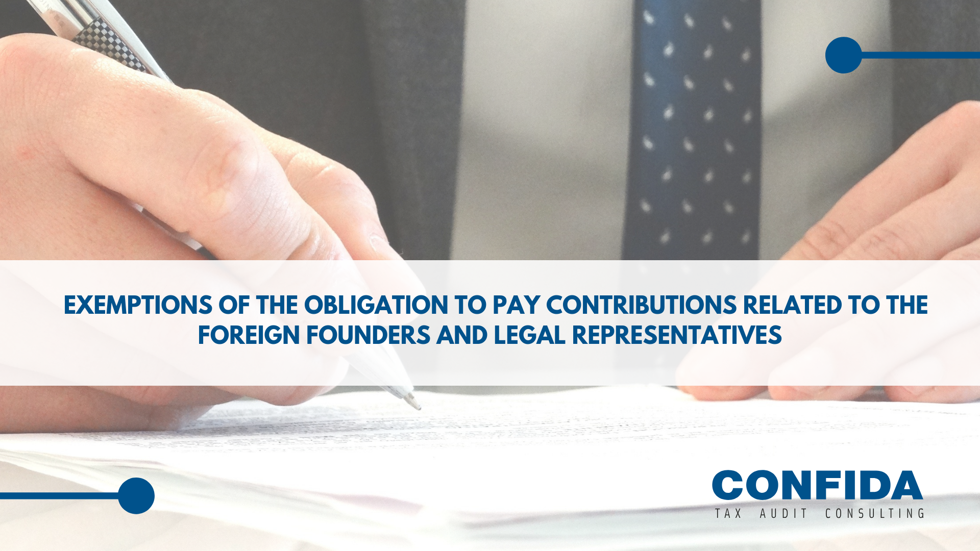 Exemptions of the obligation to pay contributions related to the foreign founders and legal representatives