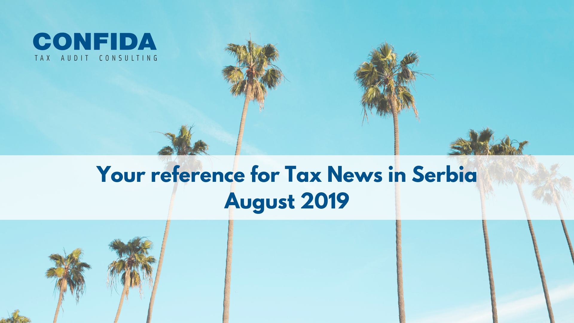 August 2019: Your reference for Tax News in Serbia
