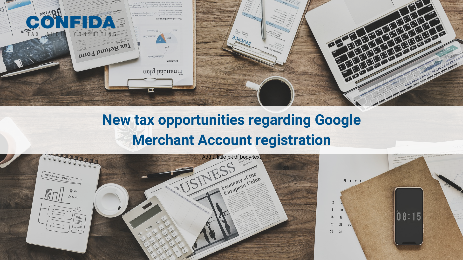 New tax opportunities regarding Google Merchant Account registration