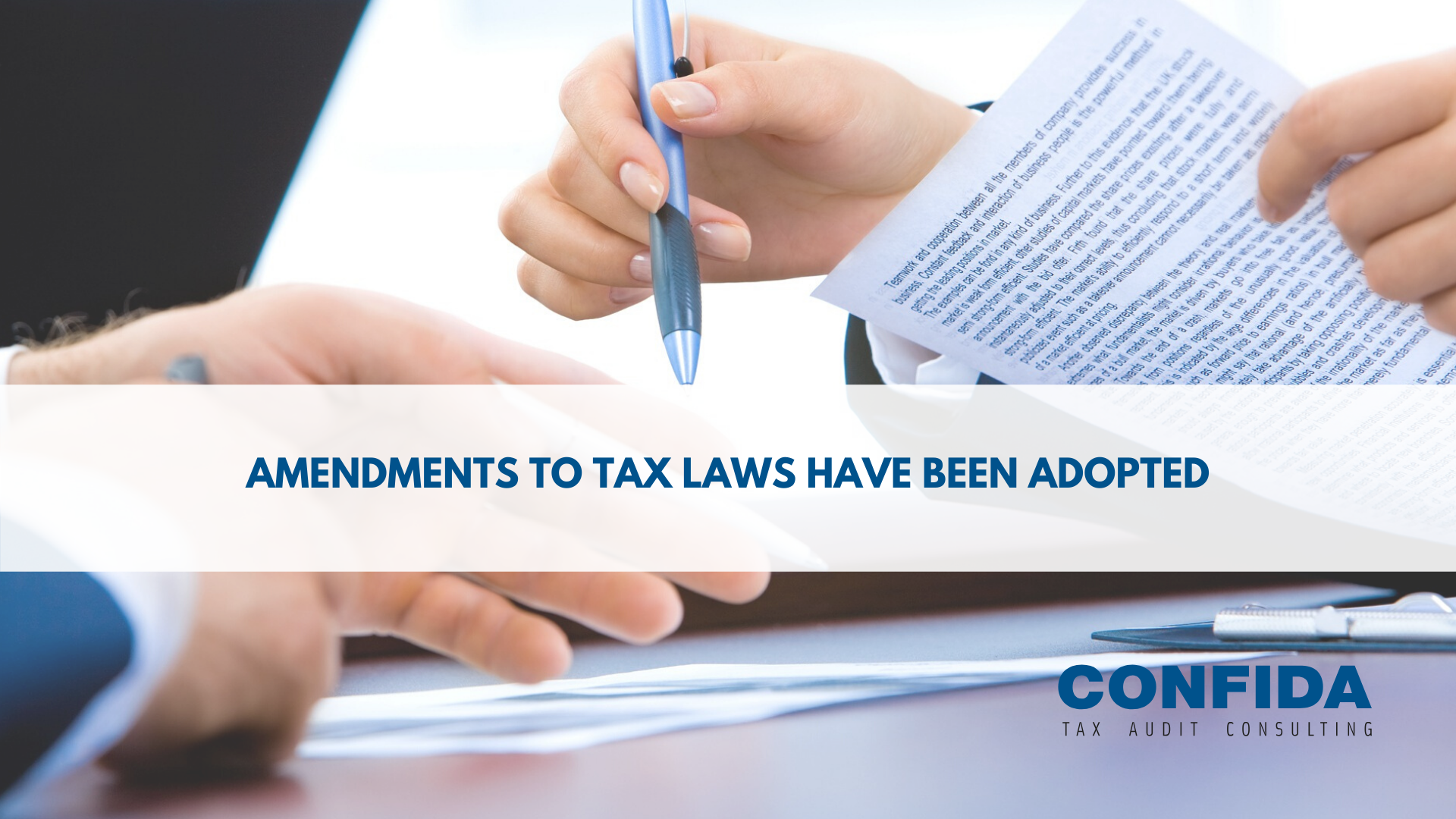 Amendments to tax laws have been adopted