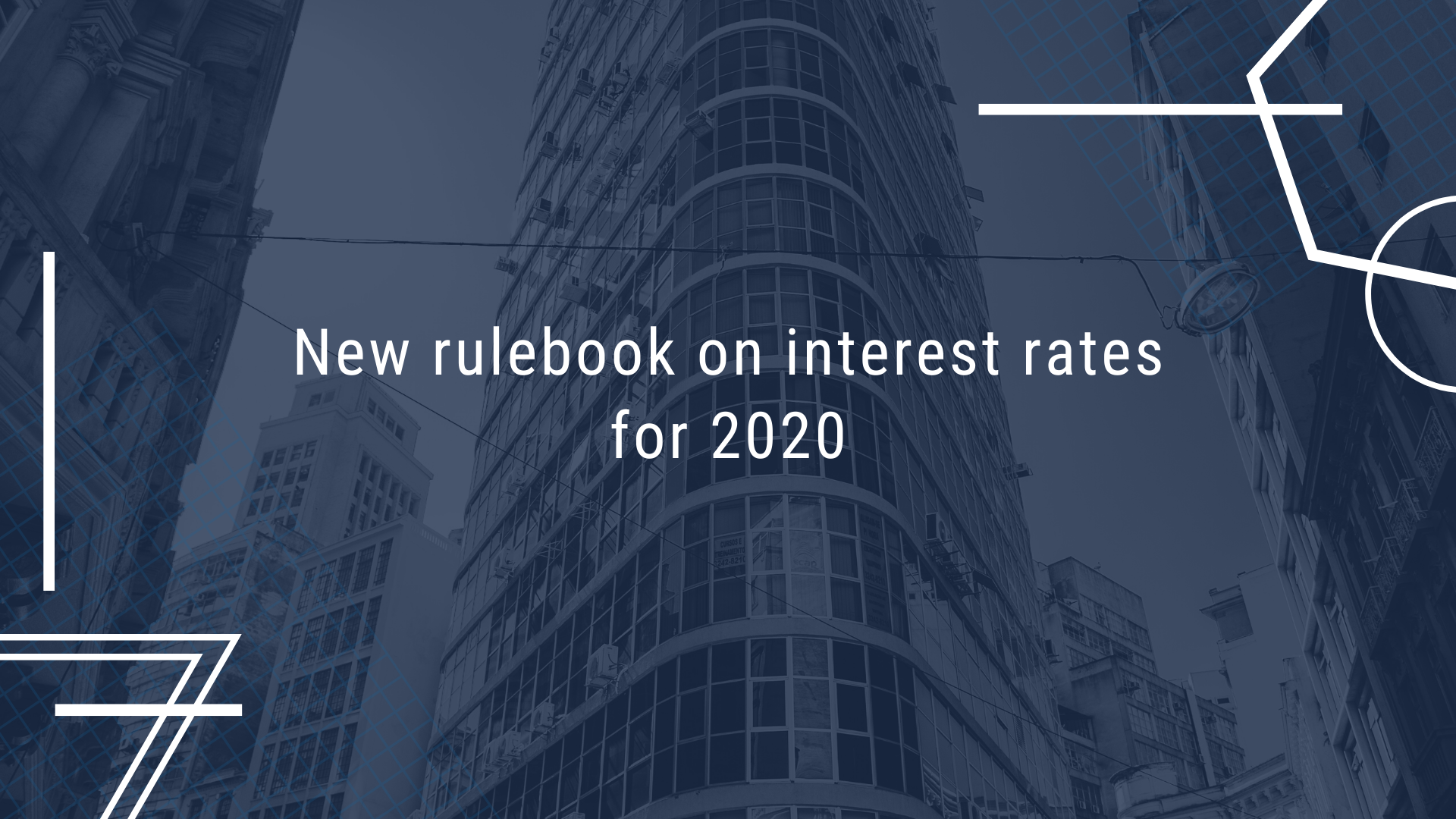 New rulebook on interest rates for 2020