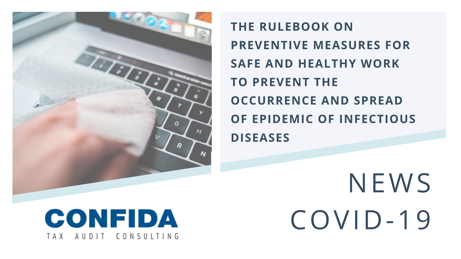 The Rulebook on Preventive Measures for Safe and Healthy Work to Prevent the Occurrence and Spread of Epidemic of Infectious Diseases