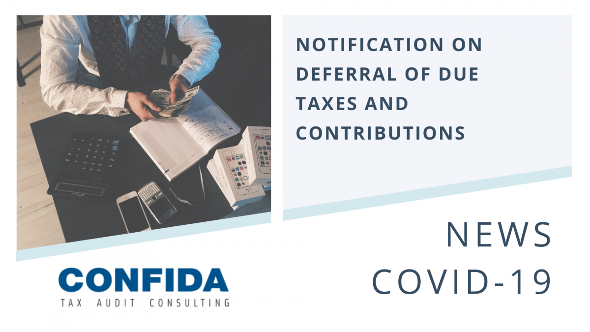 Notification on Deferral of Due Taxes and Contributions